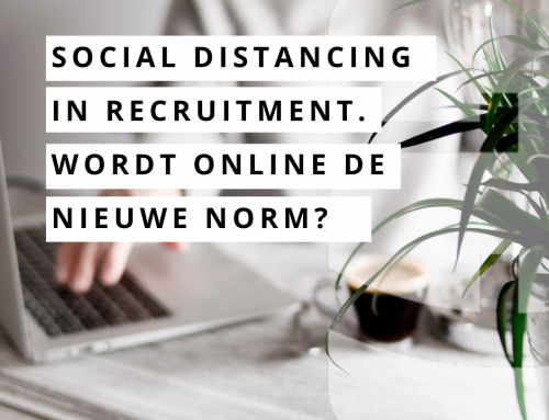 Social distancing in recruitment. Wordt online de nieuwe norm?